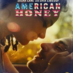 Американская милашка / American Honey (2016) HDRip/2800Mb/2100Mb/1400Mb/BDRip 720p/BDRip 1080p