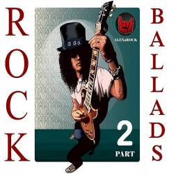 Rock Ballads Collection от ALEXnROCK part 2 (2018) Mp3