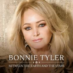 Bonnie Tyler - Between The Earth And The Stars (2019) MP3