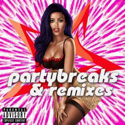 Partybreaks and Remixes 0407 (2018)