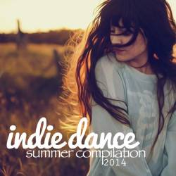 Indie Dance Summer Compilation 2014 (2014)