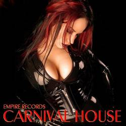 Empire Records - Carnival House (2018)