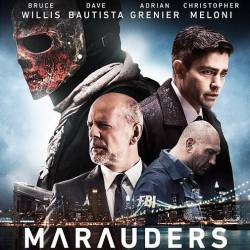 Мародеры / Налетчики / Marauders (2016) HDRip/2100Mb/1400Mb/BDRip 720p/BDRip 1080p/Лицензия