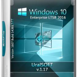 Windows 10 Enterprise LTSB x86/x64 14393.577 v.1.17 (RUS/2017)