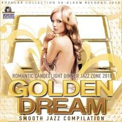 Golden Dream: Smooth Jazz Compilation (2018) Mp3
