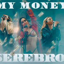 SEREBRO - MY MONEY - HD720p
