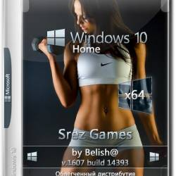Windows 10 Home x64 Srez Games by Belish@ (RUS/2017)