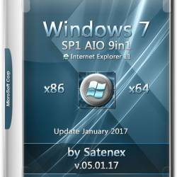 Windows 7 SP1 x86/x64 IE11 AIO 9in1 by Satenex v.05.01.17 (RUS/2017)