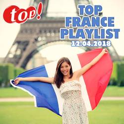 Top France Playlist 12.04.2018 (2018)