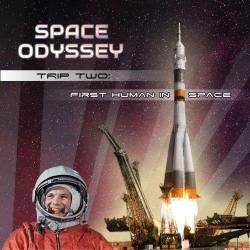 Space Odyssey. First Human In Space (2017) MP3