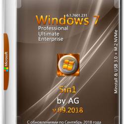 Windows 7 x86/x64 5in1 Minstall & USB 3.0 + M.2 NVMe by AG 09.2018 (RUS/ENG)