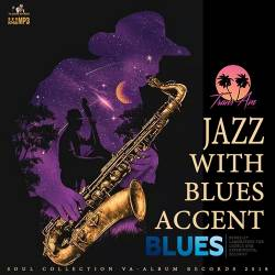 Jazz With Blues Accent (2018) Mp3