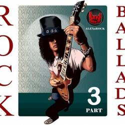 VA - Rock Ballads Collection from ALEXnROCK part 3 (2018) MP3