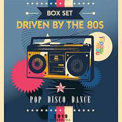 Driven By The 80s (2019) Mp3