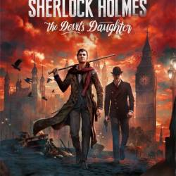 Sherlock Holmes: The Devil's Daughter (2016/RUS/ENG/UKR/Repack от xatab)