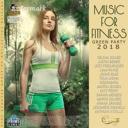 Music For Fitness: Green Party (2018)