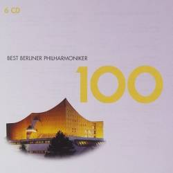 100 Best Berliner Philharmoniker (6CD Box Set) (2011) FLAC