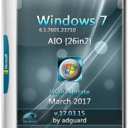 Windows 7 SP1 x86/x64 with Update AIO 26in2 by Adguard v.17.03.15 (RUS/ENG/2017)