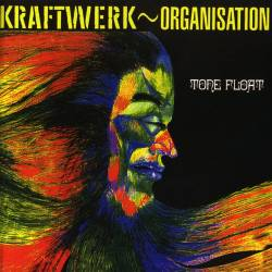 Organisation [Kraftwerk] - Tone Float (1970) [Reissue 1996] [Lossless+Mp3]