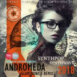 Andromeda: Glamtronica Remix (2018) Mp3