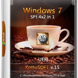 Windows 7 SP1 x64 4x2 in 1 KottoSOFT v.15 (RUS/ENG/2018)