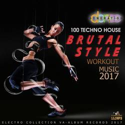 Brutal Style Workout Music (2017) MP3