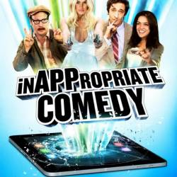 Непристойная комедия / InAPPropriate Comedy (2013) DVDRip