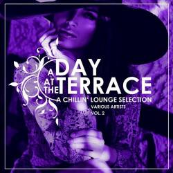 VA - A Day At The Terrace Vol.2 [A Chillin Lounge Selection] (2019/MP3)